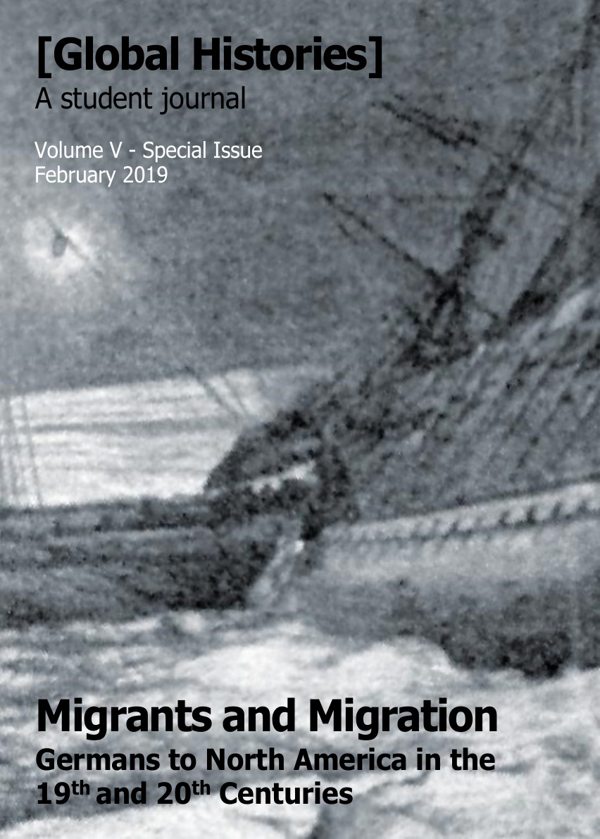 Global Histories: A Student Journal - Special Issue: Migrants and Migration: Germans to North America in the 19th and 20th Centuries  Source: Creative Commons licensed, Burkana no. 53 (July 2017): 26.