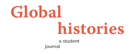 GLOBAL HISTORIES: A student journal